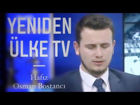 Osman Bostancı Tekrar Ülke TV'de
