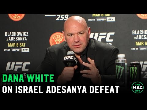 Dana White reacts to Israel Adesanya loss; No more fight with Jon Jones - TheMacLife