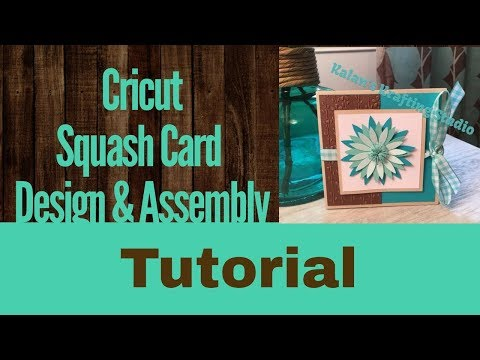 Squash Card Design & Assembly Tutorial