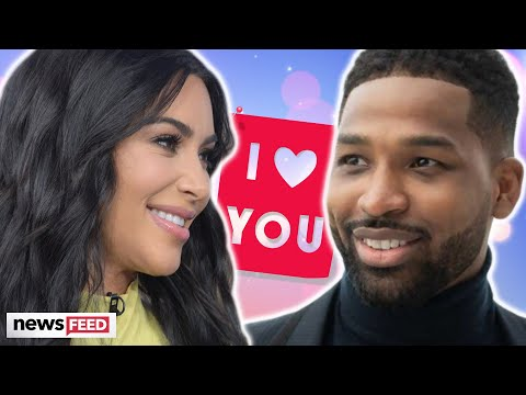 Kim Kardashian Says She LOVES Tristan Thompson After Scandal