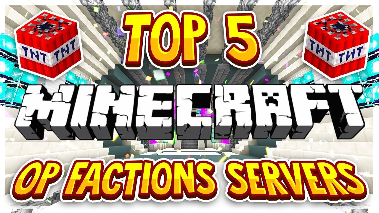 Top 5 OP FACTIONS Servers 1 8/1 9/1 10/1 12/1 13/1 14/1 15 2020