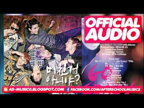 [MP3/DL]07. 2PM - Boyfriend [VOL.4 Go Crazy]