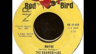 Shangri-Las. Maybe (Red Bird 10-019, 1964)
