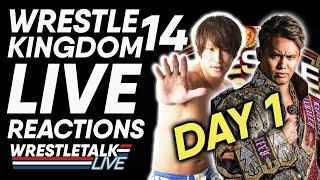 NJPW Wrestle Kingdom 14 Live REACTIONS! Day 1 of NJPW's Wrestlemania | WrestleTalk Live