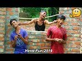 Indian New funny Video😄-😅Hindi Comedy Videos 2019-Episode-48--Indian Fun || ME Tv