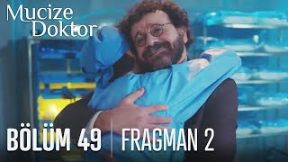 Mucize Doktor 49. Bölüm 2. Fragmanı