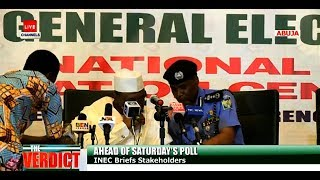 General Elections: INEC Chairman, Acting IGP Answer Questions On Saturday's Exercise