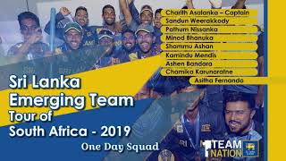 ONE DAY SQUAD - Sri Lanka Emerging Team Tour of South Africa 2019