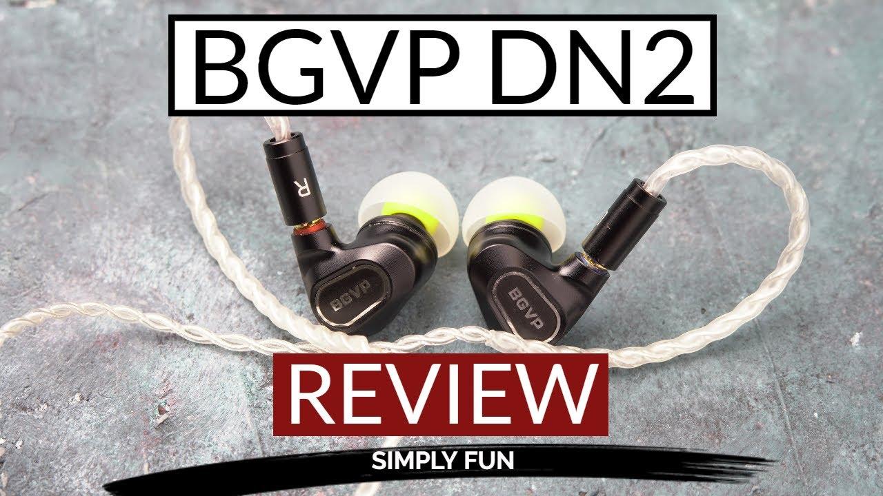 Download BGVP DN2 Review   Simply fun!