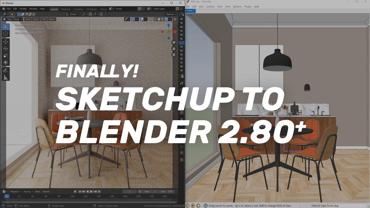 SketchUp to Blender 2.8 (2.80 - 2.90)   Importing Tutorial