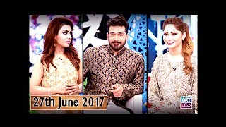"Salam Zindagi With Faysal Qureshi - ""Eid Special"" - 27th June 2017"