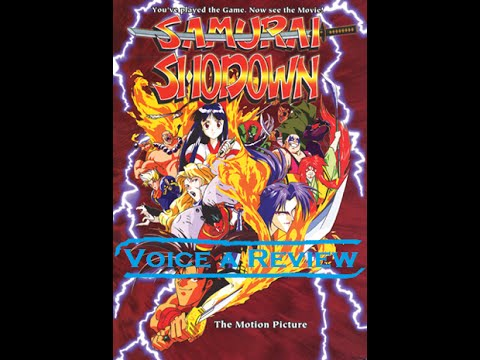 Voice a Review: Episode 18 - Samurai Shodown: The Motion Picture