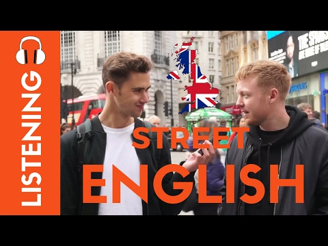 Proper British English on the Streets of London - B2 Listening