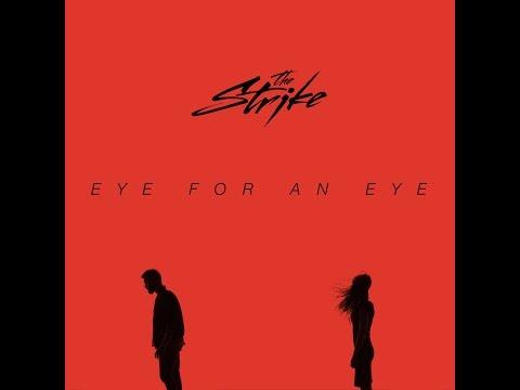 The Strike - Eye for an Eye