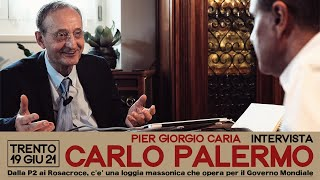 """Carlo #Palermo: """"Dalla P2 ai Rosacroce, c'è una loggia #massonica che opera per il Governo Mondiale"""""""