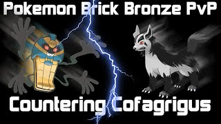 Pokemon Brick Bronze PvP: How to COUNTER COFAGRIGUS