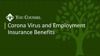 Updated - Corona Virus And Employment Insurance Benefits