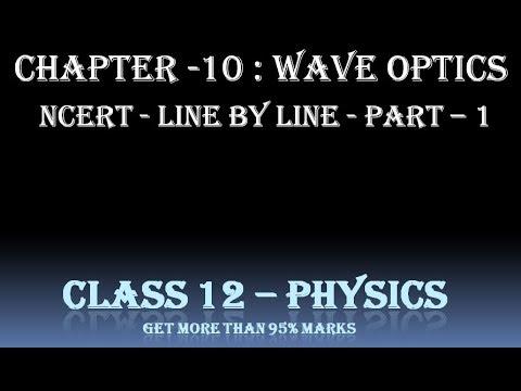 Wave Optics Class 12 In Hindi Ncert | Class 12 Physics Wave Optics Ncert 1
