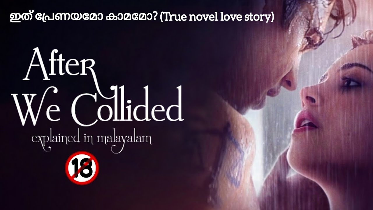 Download After We Collided(2020) Explanation In Malayalam   hollywood movie explained in malayalam