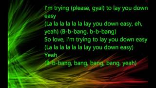 Lay you down easy   Magic Ft  Sean Paul Lyrics