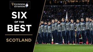 Six of the Best: Scotland | Guinness Six Nations