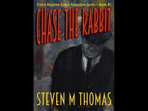 Chase The Rabbit by Steven M. Thomas Mp3