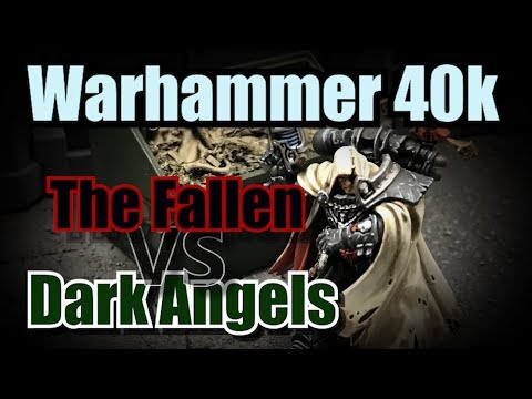 Dark Angels vs The Fallen Warhammer 40k Battle Report Ep 38