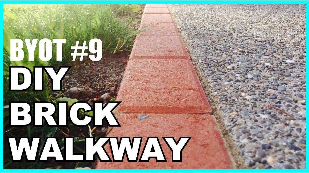 How to lay brick walkway - Byot 9 Diy Brick Walkway