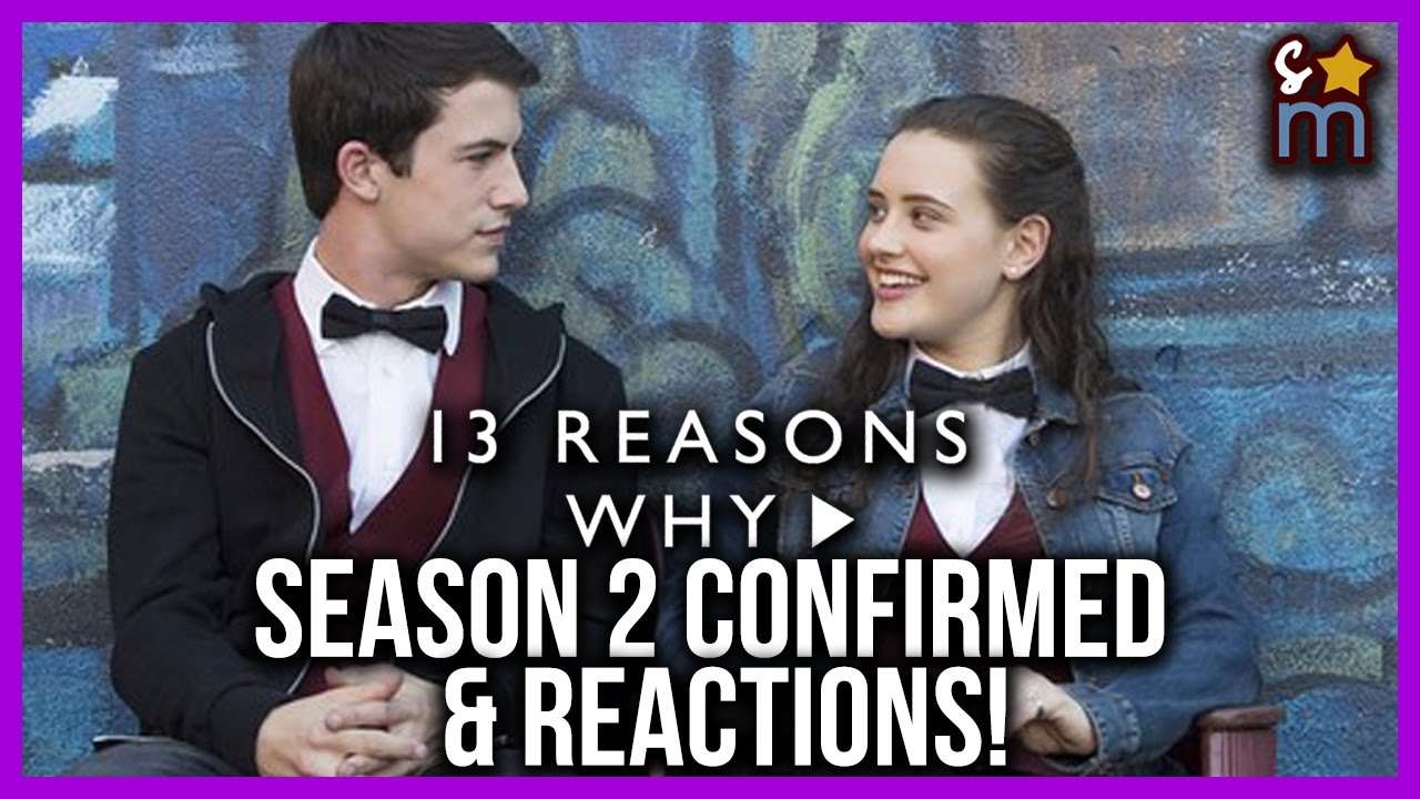 13 Reasons Why season 2 confirmed by Netflix as Mental Health Awareness Week ...