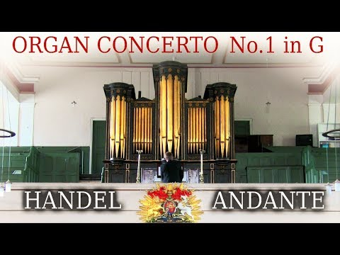 HANDEL ORGAN CONCERTO OP.4 NO.1 - ANDANTE -  1829 RENN ORGAN OF ST PHILIP'S SALFORD