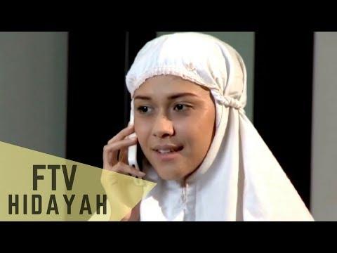FTV Hidayah - Jangan Pisahkan Aku Dengan Ayahku