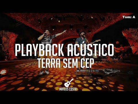 Jorge & Mateus - Terra Sem CEP - PLAYBACK ACÚSTICO