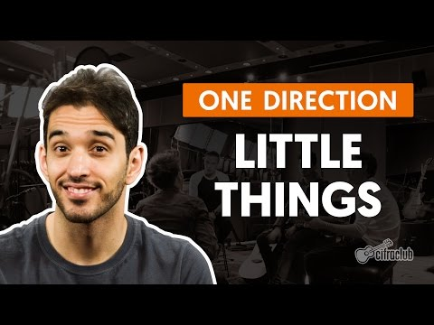 Little Things - One Direction (aula de violão completa)
