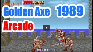 1989 Golden Axe  Arcade Old School Game Playthrough Retro  Game