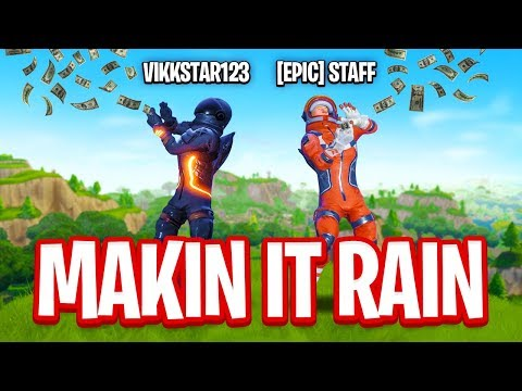 MAKIN IT RAIN on Fortnite Players with An EPIC Employee