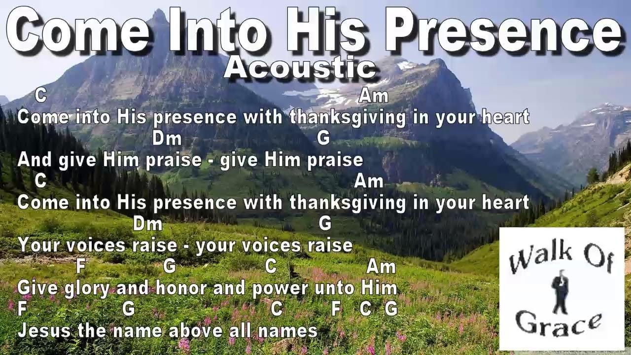 Come Into His Presence (Thanksgiving version) - Lyric ...