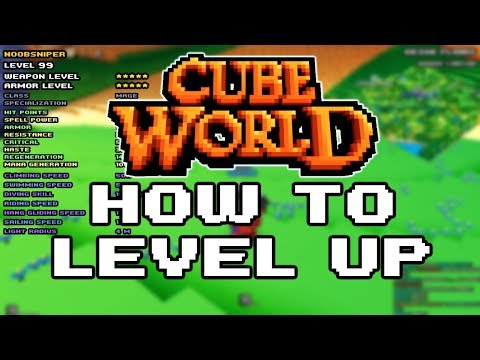 HOW TO LEVEL UP IN CUBE WORLD 2019