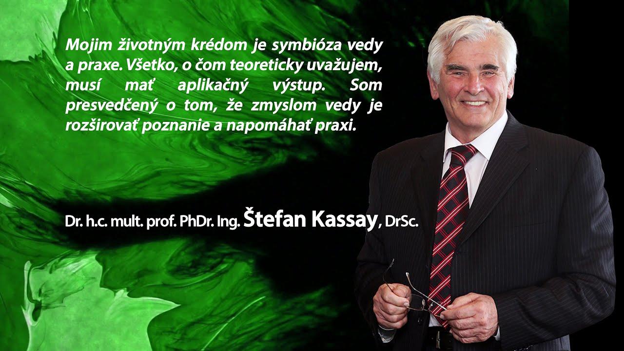 Príhovor profesora Štefana Kassaya – Automatizácia, robotizácia a digitalizácia produkčných procesov