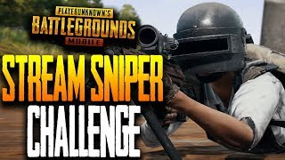 """STREAM SNIPER CHALLENGE"" WHO IS THE BEST STREAM SNIPER in PUBG Mobile?!!"