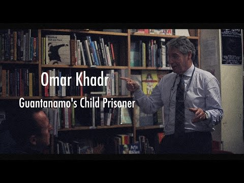 Omar Khadr: Guantanamo's Child Prisoner (A talk by Dennis Edney QC)