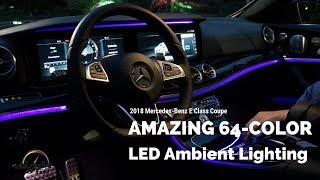 2018 Mercedes-Benz E Class Coupe amazing 64 color interior lighting system.