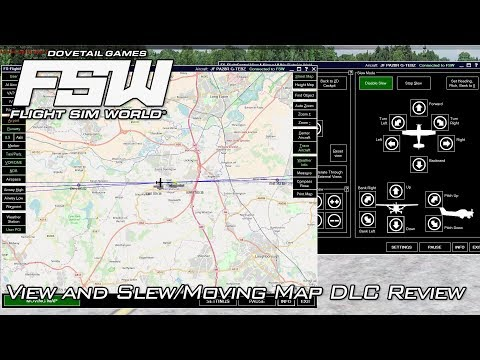 Flight Sim World | Moving Map/View And Slew DLC Review | Early Access