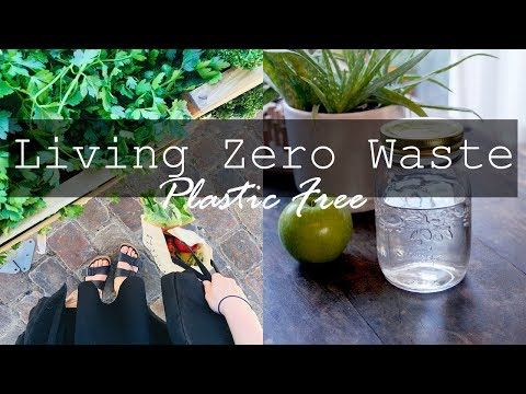 LIVING ZERO WASTE // Follow Me Through My Plastic Free Life