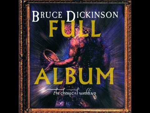 Bruce Dickinson-The Chemical Wedding (full album)