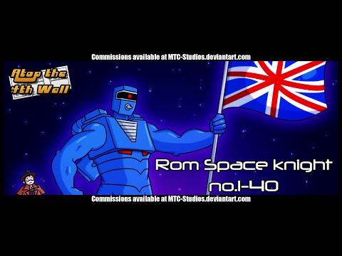 ROMtrospective: ROM Spaceknight #1-40 - Atop the Fourth Wall