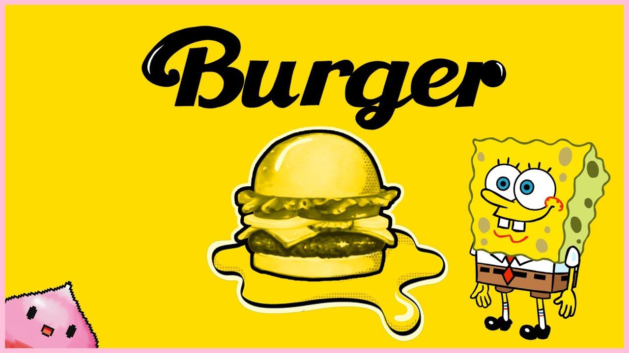 스폰지밥 - Burger [Bts - Butter]