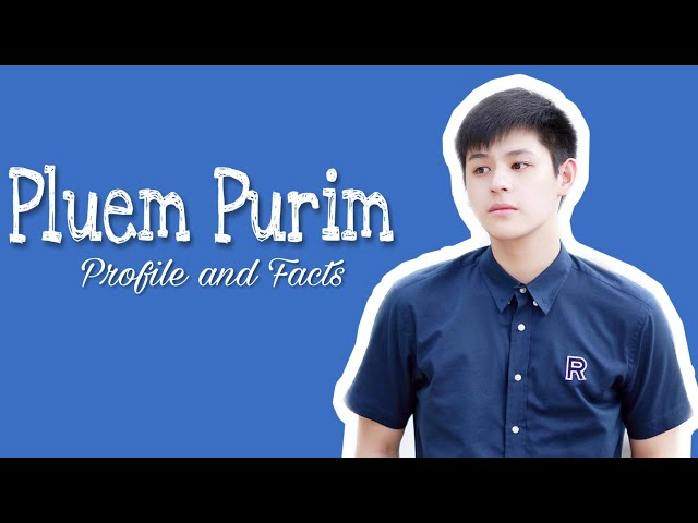 Pluem Purim ( Our Skyy - Inn ) Profile and Facts