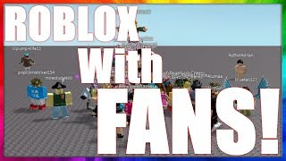 PLAYING ROBLOX WITH FANS! :D | Livestream | Fo_ods