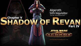 SWTOR: Chapter 5 - Shadow of Revan: Empire Story (Part 4/4)