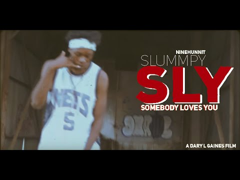 NineHunnit Slummpy - Somebody Loves You #SLY (OFFICIAL MUSIC VIDEO)